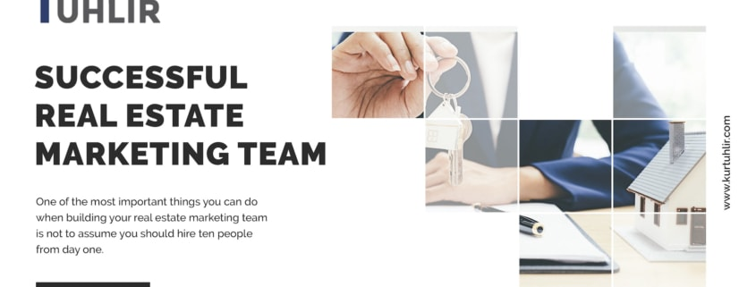 How to Build a Successful Real Estate Marketing Team